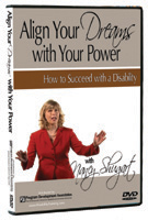 Align Your Dreams with Your Power:How to Succeed with a Disability